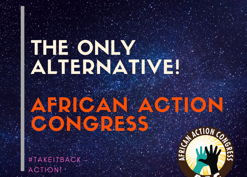 The Only Alternative, African Action Congress